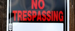 Can a No Trespassing Sign Keep Police Away?